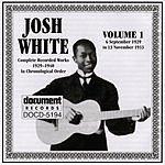 Josh White Josh White Vol.1 1929-1933