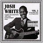 Josh White Josh White Vol.2 1933-1935
