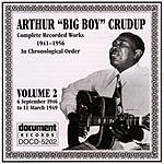 Arthur 'Big Boy' Crudup Arthur 'Big Boy' Crudup Vol.2 1946-1949