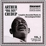 Arthur 'Big Boy' Crudup Arthur 'Big Boy' Crudup Vol.4 1952-1954