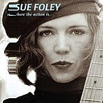 Sue Foley Where The Action Is