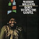 Marion Williams Born To Sing The Gospel