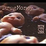 DrugMoney MTN CTY JNK