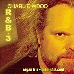 Charlie Wood R&B 3