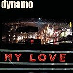 Dynamo My Love
