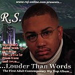 R a S ...Louder Than Words