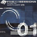 Gareth Emery The Five AM Sessions, Vol.1
