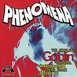 Goblin Phenomena: The Complete Goblin Original Instrumental Sound Track Album