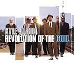 Kyle Jason Revolution Of The Cool