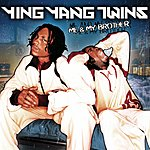 Ying Yang Twins Me & My Brother (Parental Advisory)
