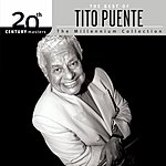 Tito Puente 20th Century Masters - The Millennium Collection: The Best Of Tito Puente