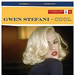 Gwen Stefani Cool (Parental Advisory)