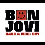 Bon Jovi Have A Nice Day (2 Track Single)