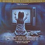 Jerry Goldsmith Poltergeist: Original Motion Picture Soundtrack