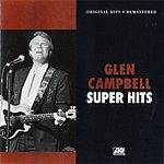 Glen Campbell Super Hits