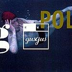 Gus Gus Polydistortion