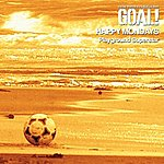 Happy Mondays Goal!:  Music From The Motion Picture