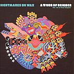 Nightmares On Wax A Word Of Science: The 1st & Final Chapter