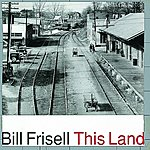 Bill Frisell This Land