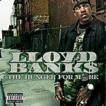 Lloyd Banks The Hunger For More (Bonus Tracks) (Parental Advisory)