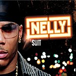 Nelly Suit (UK Bonus Tracks) (Parental Advisory)