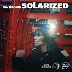 Ian Brown Solarized (UK Bonus Track)
