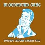 Bloodhound Gang Foxtrot Uniform Charlie Kilo (Single)