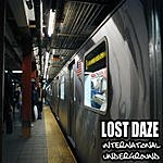 Lost Daze International Underground