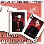 Rex Allen, Sr. A Pair To Draw To