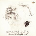 Vincent Gallo Recordings Of Music For Film