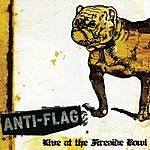 Anti-Flag Live At The Fireside Bowl