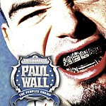 Paul Wall The Peoples Champ (Edited)