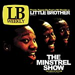 Little Brother The Minstrel Show (Edited)