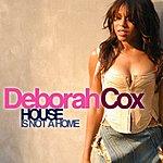 Deborah Cox House Is Not A Home