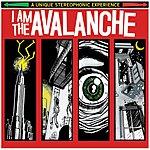 I Am The Avalanche I Am The Avalanche (Parental Advisory)