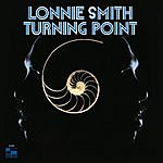 Lonnie Smith Turning Point (Remastered)