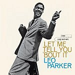 Leo Parker Let Me Tell You 'Bout It (Remastered)