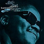 Stanley Turrentine That's Where It's At (Remastered)