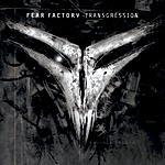 Fear Factory Transgression