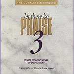 Let There Be Praise Singers Let There Be Praise 3