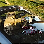 Hope Partlow Slow Down