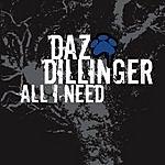 Daz Dillinger All I Need (Edited)