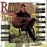 Ricky Skaggs Super Hits