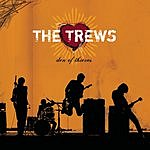 The Trews Den Of Thieves