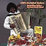 Buckwheat Zydeco Ils Sont Partis Band: 100% Fortified Zydeco