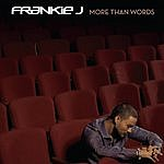 Frankie J More Than Words (English Version)(Single)
