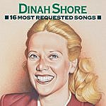 Dinah Shore 16 Most Requested Songs