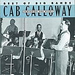 Cab Calloway Best Of The Big Bands: Cab Calloway