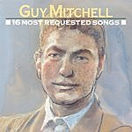 Guy Mitchell 16 Most Requested Songs