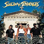 Suicidal Tendencies How Will I Laugh Tomorrow When I Can't Even Smile Today (Parental Advisory)